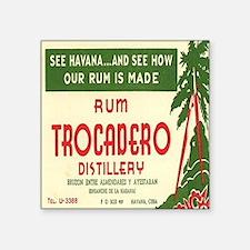 """Trocadero Distillery Square Sticker 3"""" x 3"""""""