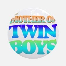 Twin boys mother Round Ornament