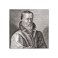 "William Tyndale, English sc Square Sticker 3"" x 3"""