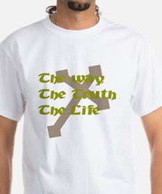 The Way, The Truth, The Life Shirt