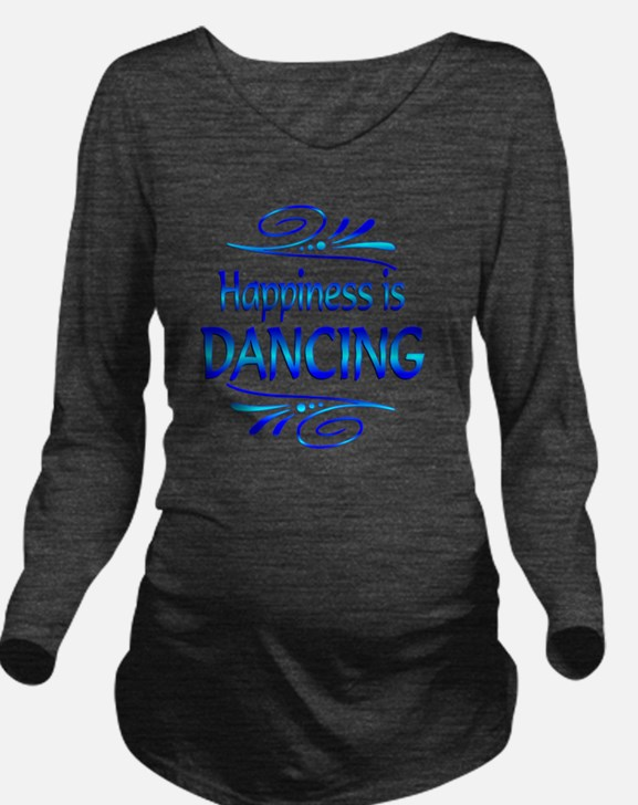 Happiness is Dancing Long Sleeve Maternity T-Shirt
