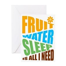 FRUIT.WATER.SLEEP Greeting Card