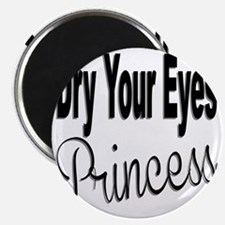 Dry Your Eyes Princess Magnet