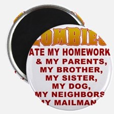 Zombies Ate My Homework Magnet