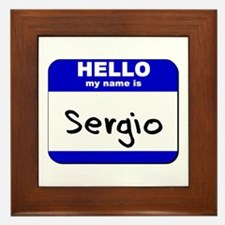 hello my name is sergio  Framed Tile