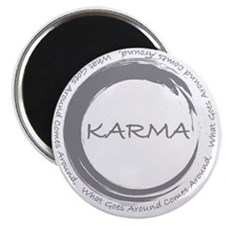 Karma, What goes around comes around Magnet