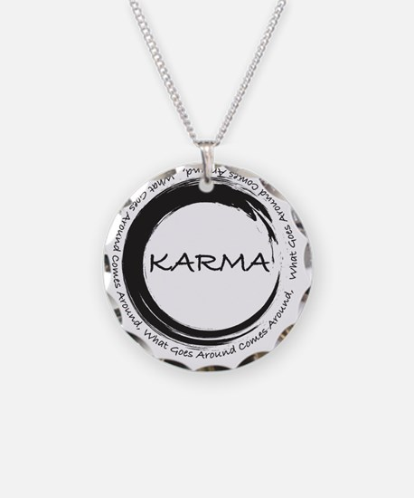 Karma, What goes around come Necklace
