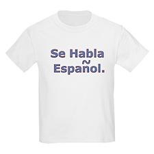 Se Habla Espanol. T-Shirt