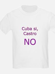 Cuba si, Castro NO. T-Shirt