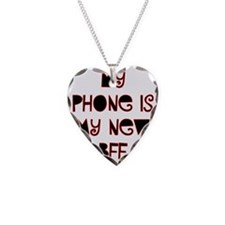 My phone is my new BFF Necklace