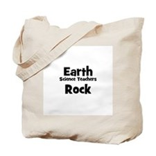 Earth Science Teachers Rock Tote Bag
