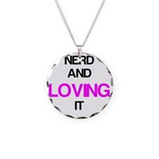 Nerd And Loving It Necklace
