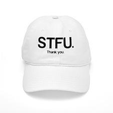 STFU Thanks Baseball Cap