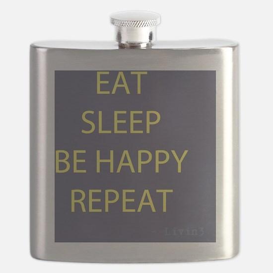Life Motto Eat Sleep Be Happy Repeat Flask