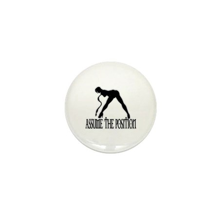 ASSUME THE POSITION Mini Button (10 pack)