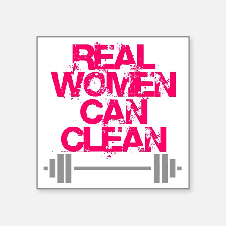 """Real Women Can Clean (Pink) Square Sticker 3"""" x 3"""""""