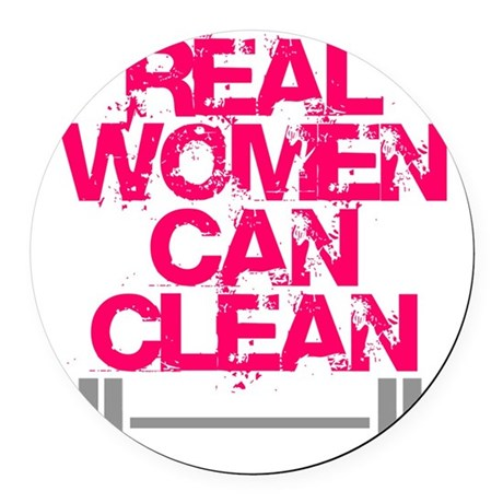 Real Women Can Clean (Pink) Round Car Magnet