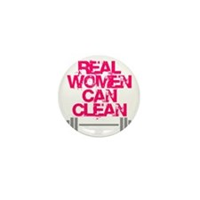 Real Women Can Clean (Pink) Mini Button