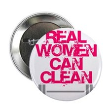 """Real Women Can Clean (Pink) 2.25"""" Button"""