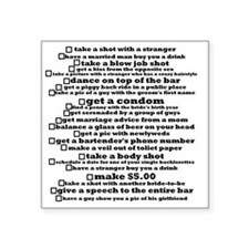 "Bachelorette Party Checklis Square Sticker 3"" x 3"""