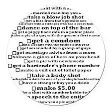 Bachelorette Party Checklist Round Car Magnet