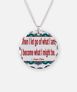 When I let go ~ Lao Tzu Quot Necklace