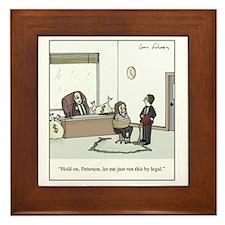 Run it by Legal Framed Tile