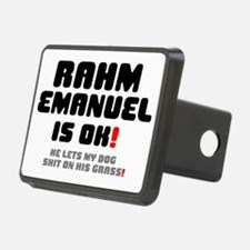 RAHM EMANUEL IS OK - HE LE Hitch Cover
