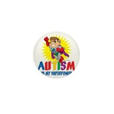 Autism Is My Superpower Mini Button