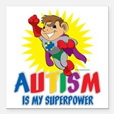 "Autism Is My Superpower Square Car Magnet 3"" x 3"""