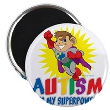 Autism Is My Superpower Magnet