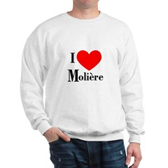 I Love Moliere Sweatshirt