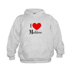 I Love Moliere Hoodie