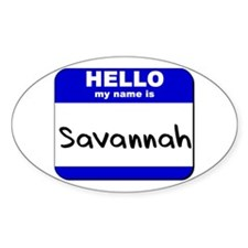hello my name is savannah Oval Decal
