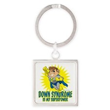 Down Syndrome Is My Superpower Square Keychain