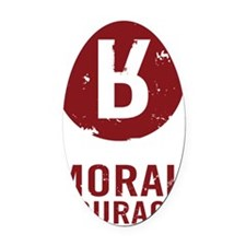 Moral Courage_Red Oval Car Magnet