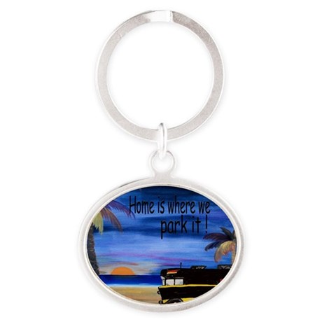 Home is where we park it camper Oval Keychain
