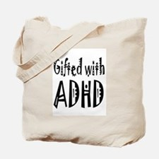 Tote bag for the person gifted with ADHD