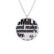 Smile and make someone's day Necklace