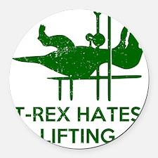T Rex Hates Lifting Round Car Magnet