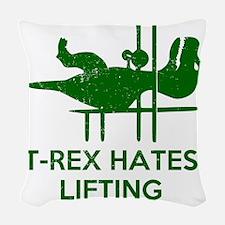T Rex Hates Lifting Woven Throw Pillow