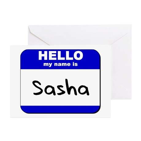 hello my name is sasha Greeting Cards (Package of