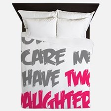 You cant scare me I have two daughters Queen Duvet