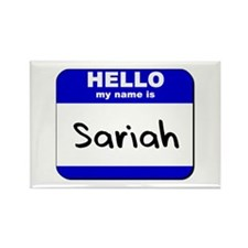 hello my name is sariah Rectangle Magnet
