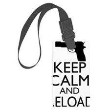 Keep Calm  Reload Luggage Tag