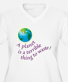 Terrible Thing to Waste - T-Shirt