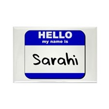 hello my name is sarahi Rectangle Magnet