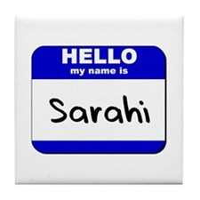 hello my name is sarahi  Tile Coaster