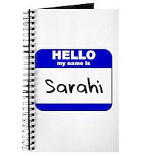hello my name is sarahi Journal