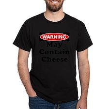 Warning May Contain Cheese T-Shirt